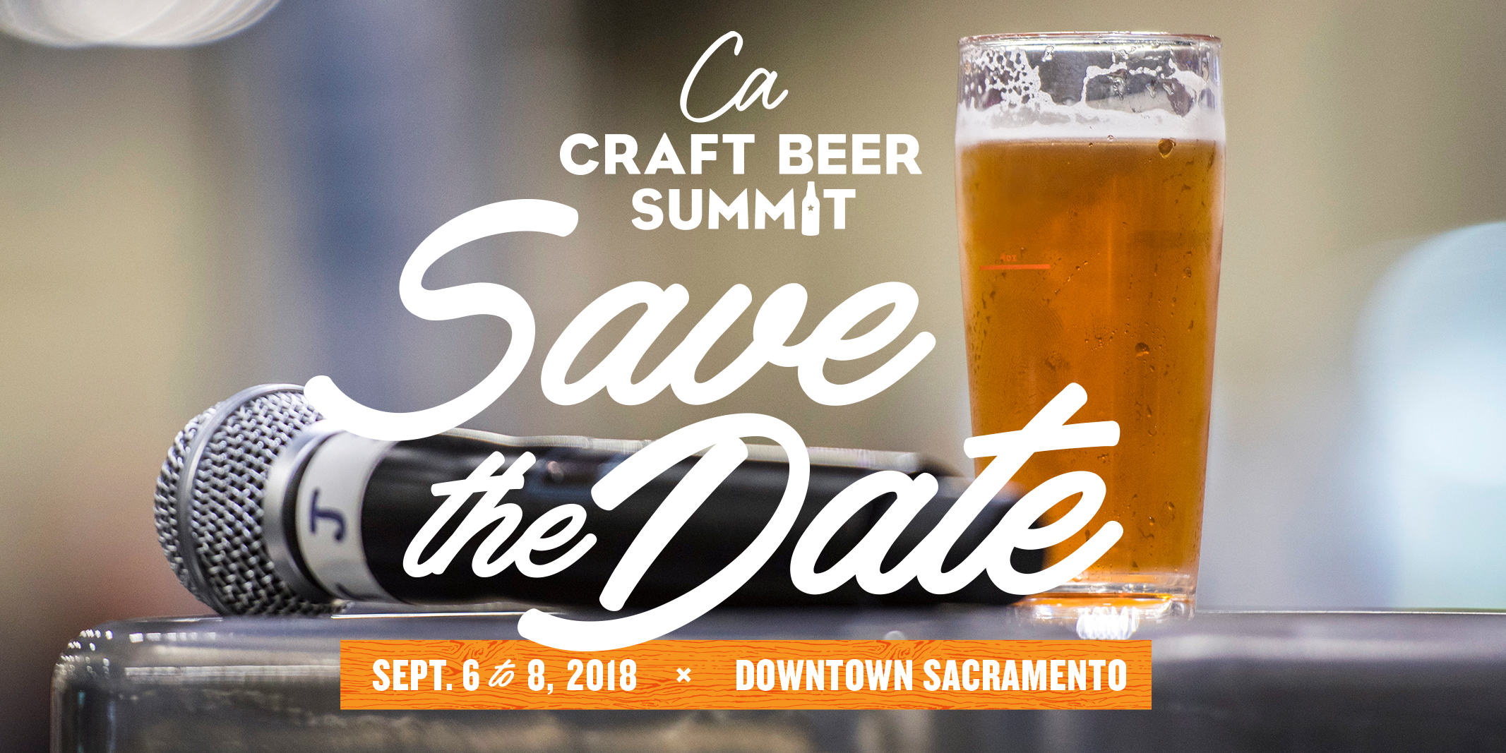 Save the Date for the 2018 California Craft Beer Summit!