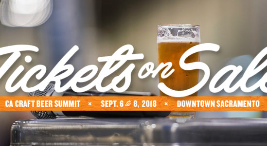 Annual Celebration of Craft Beer Returns to Sacramento! Tickets Now on Sale for The California Craft Beer Summit